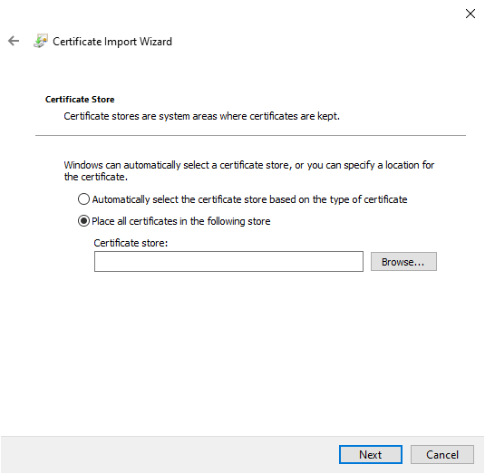 Certificate Import Wizard asking user if they want to import the certificate into a certificate store based on what type of certificate it is or if you want to install them to a specific certificate store