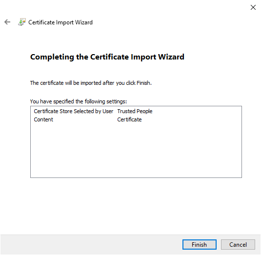 Certificate Import Wizard showing the certificate store is selected by the user, is Trusted People, and Content is Certificate